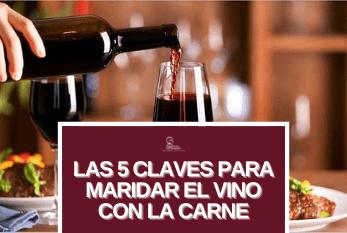 Las 5 Claves para maridar el vino con la carne