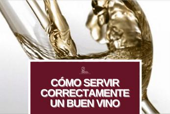 Cómo servir correctamente un buen vino