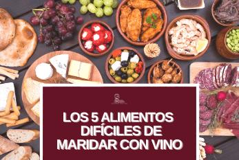 Los 5 Alimentos difíciles de maridar con vino
